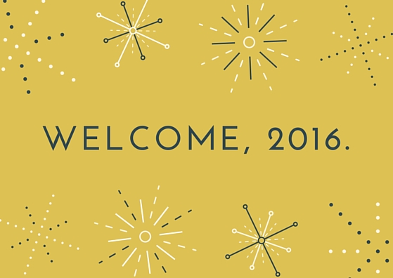Welcome, 2016.